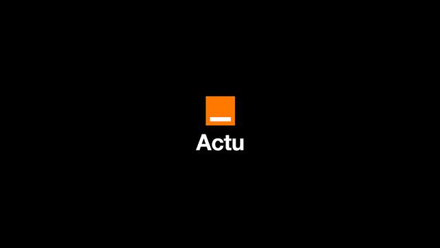 Orange-Actu